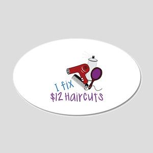 I Fix $12 Haircuts Wall Decal
