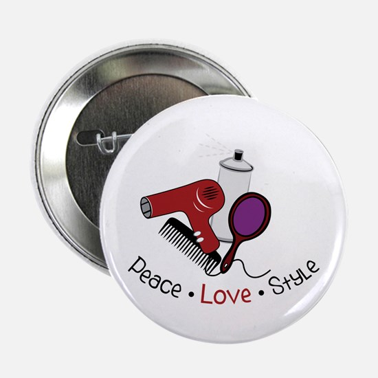 "Peace Love Style 2.25"" Button"