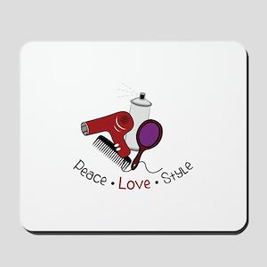 Peace Love Style Mousepad