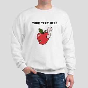 Custom Worm In Apple Sweatshirt