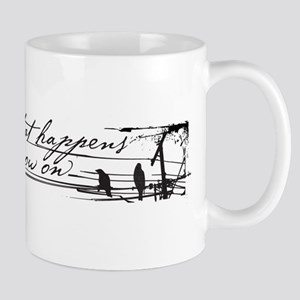 Everything That Happens Mugs