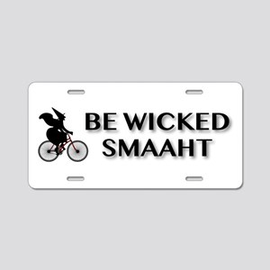 Be Wicked Smaaht Aluminum License Plate