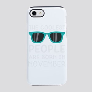Coolest People in November iPhone 7 Tough Case
