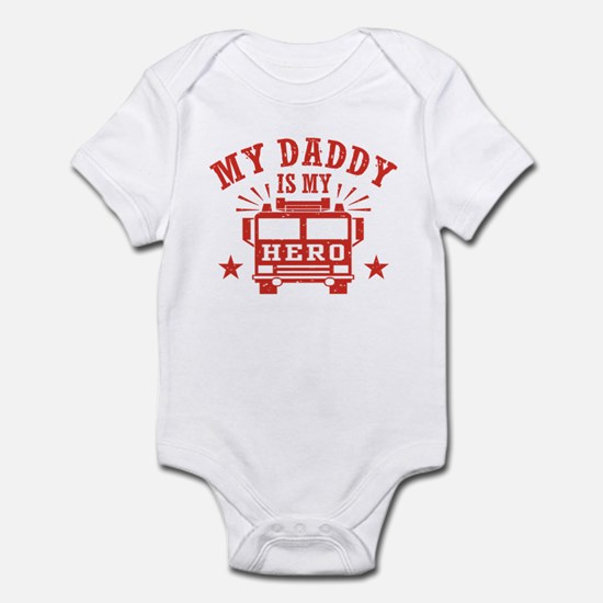 My Daddy Is My Hero Firefighter Infant Bodysuit