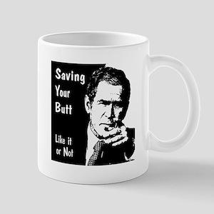 Mug: Saving Your Butt