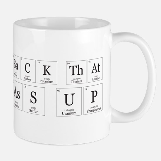 Back that Ass Up [Chemical Elements] Mugs