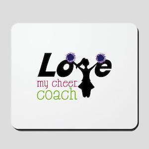 Love my cheer coach Mousepad