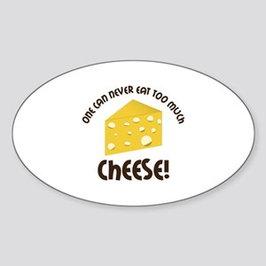 onE cAn nEvER EAT TOO much ChEEsE! Sticker