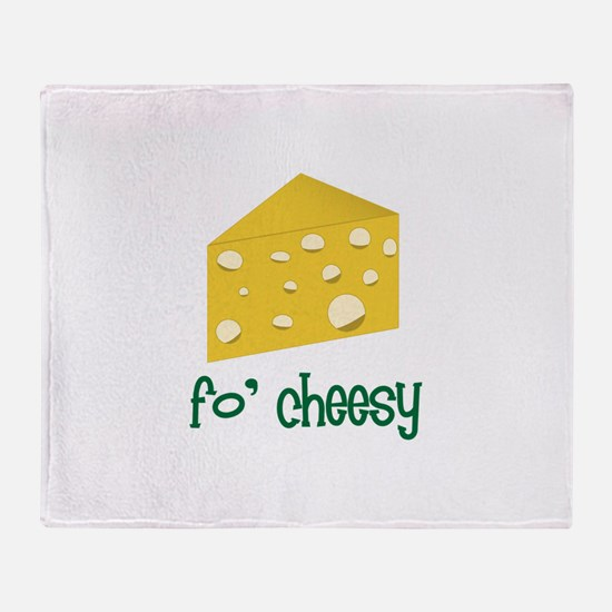 fo' cheesy Throw Blanket