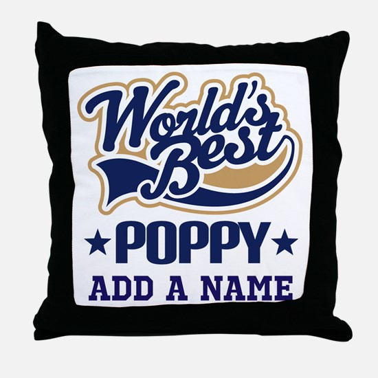 Worlds Best Poppy (custom) Throw Pillow