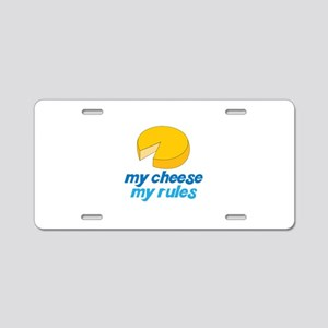 my cheese my rules Aluminum License Plate