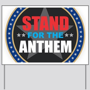 Stand for the Anthem Yard Sign