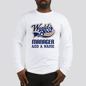 Manager Gift personalized Long Sleeve T-Shirt