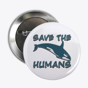 "Save the Humans 2.25"" Button"