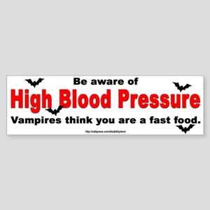 High Blood Pressure Bumper Sticker