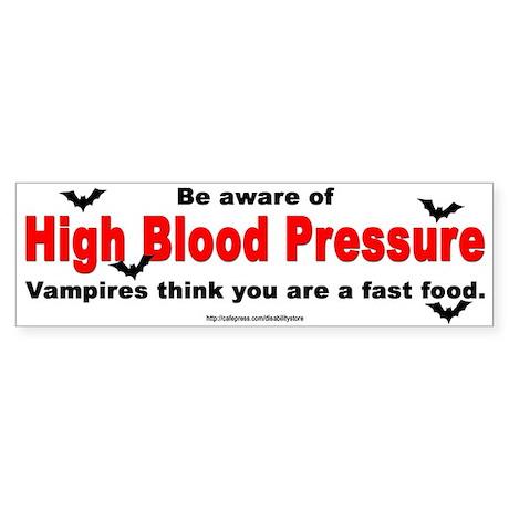High Blood Pressure Bumper Sticker