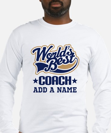 Personalized Coach Gift Long Sleeve T-Shirt