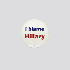 I Blame Hillary Mini Button (100 pack)