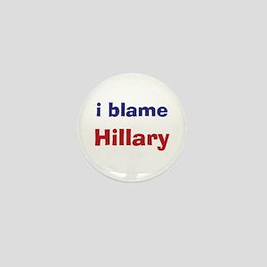 I Blame Hillary Mini Button (100 pack)