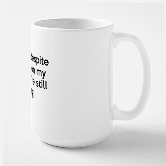 You're Still Talking Mugs