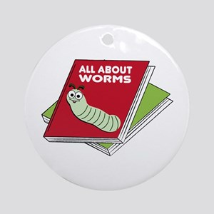 All About Worms Ornament (Round)