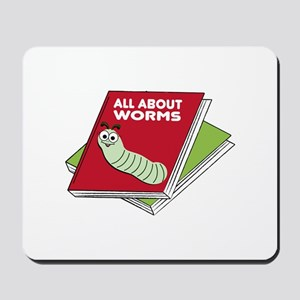 All About Worms Mousepad