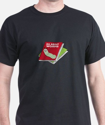 All About Worms T-Shirt