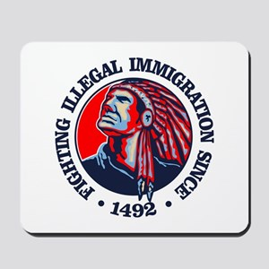 Native American (Illegal Immigration) Mousepad