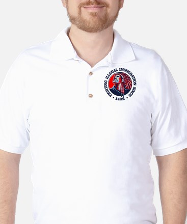 Native American (Illegal Immigration) Golf Shirt