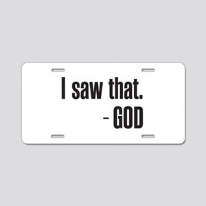 I saw that - GOD Aluminum License Plate