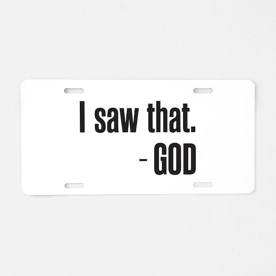 I saw that - GOD Aluminum License Plate
