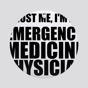 Trust Me, I'm An Emergency Medicine Physician Orna