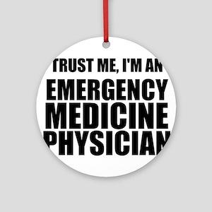 Trust Me, I'm An Emergency Medicine Physician Orna