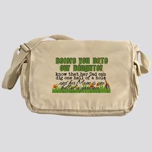 Before You Date Our Daughter Messenger Bag
