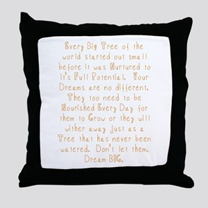 Nurture Your Dreams Throw Pillow
