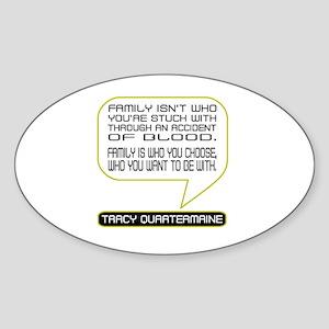 Tracy Quartermaine on Family Sticker (Oval)