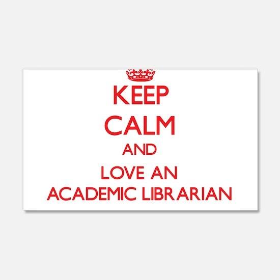 Keep Calm and Love an Academic Librarian Wall Deca