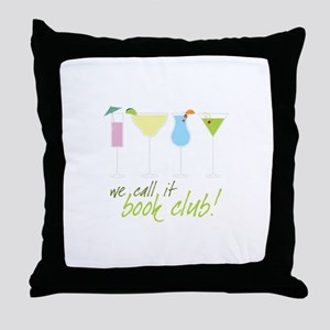 we call it book club! Throw Pillow