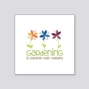 gardening is cheaper than therapy Sticker