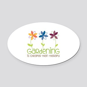 gardening is cheaper than therapy Oval Car Magnet