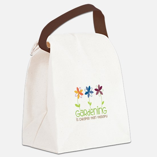 gardening is cheaper than therapy Canvas Lunch Bag