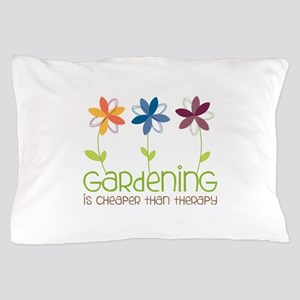 gardening is cheaper than therapy Pillow Case