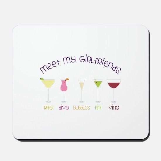 meet my GiRLfRiends Mousepad