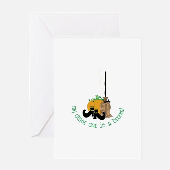 My Other Car Is A Broom! Greeting Cards