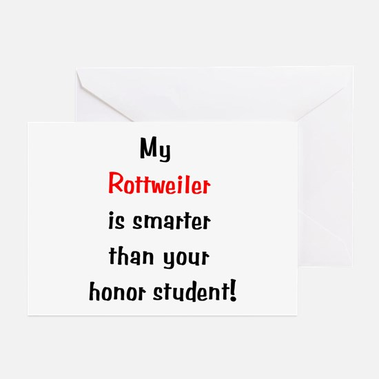 My Rottweiler is smarter... Greeting Cards (Packag