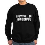 Forgetful Sweatshirt