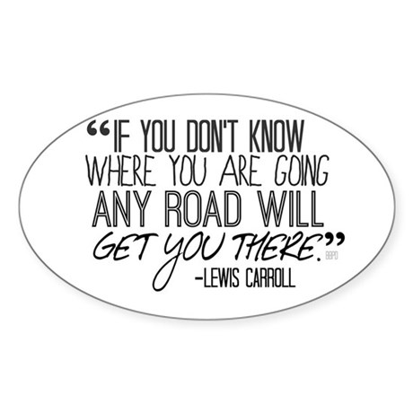 Any Road Lewis Carroll Sticker (Oval)