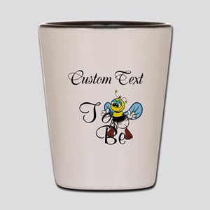 Personalized To Bee Shot Glass