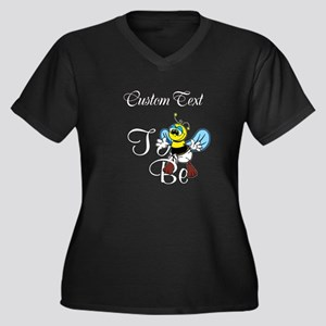 Personalized To Bee Plus Size T-Shirt