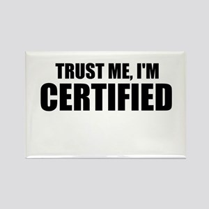 Trust Me, I'm Certified Magnets